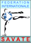 FEDERATION INTERNATIONALE DE SAVATE